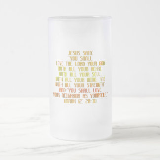 The Greatest Commandment Frosted Glass Beer Mug