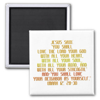 The Greatest Commandment Magnet