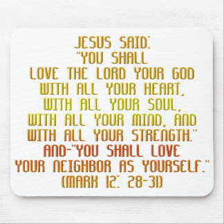 The Greatest Commandment Mouse Pad