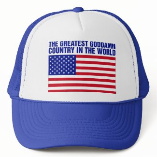 THE GREATEST COUNTRY IN THE WORLD Trucker Hat hat