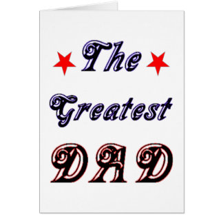 The Greatest Dad Card