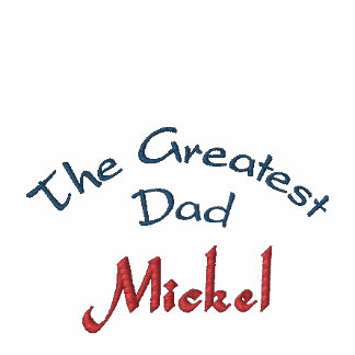 The Greatest Dad, Mickel-Sweatshirt