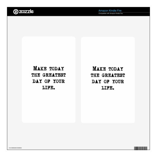 The Greatest Day Of Your Life Skins For Kindle Fire