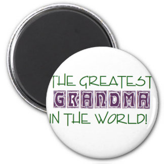 The Greatest GRANDMA in the World! 2 Inch Round Magnet