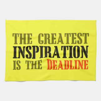 THE GREATEST INSPIRATION IS DEADLINE FUNNY MEME KITCHEN TOWELS
