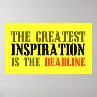 THE GREATEST INSPIRATION IS DEADLINE FUNNY MEME POSTER