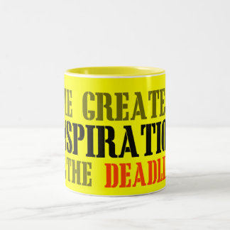 THE GREATEST INSPIRATION IS DEADLINE FUNNY MEME Two-Tone COFFEE MUG