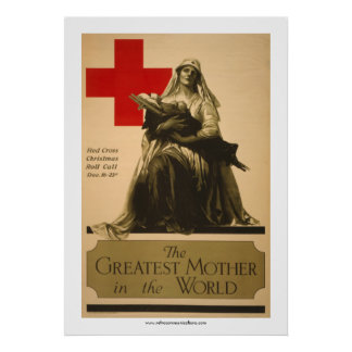 """The Greatest Mother in the World"" - Red Cross Poster"
