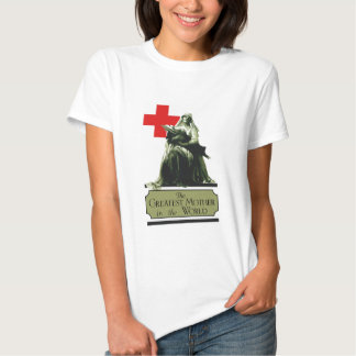 The Greatest Mother In The World T-shirt