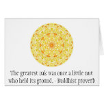 The greatest oak was once a little nut who held... greeting card