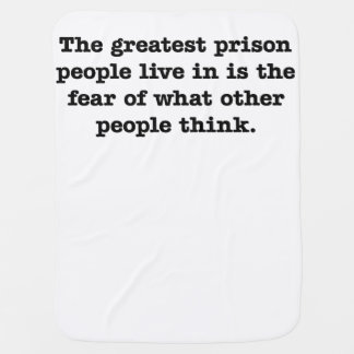 The Greatest Prison People Live In Baby Blanket