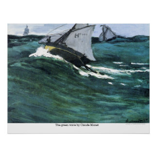 The green wave by Claude Monet Poster