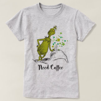 The Grinch | Need Coffee T-Shirt