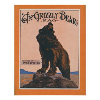 The Grizzly Bear Rag Poster