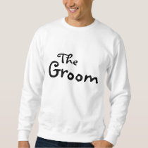The Groom (Black) Sweatshirt