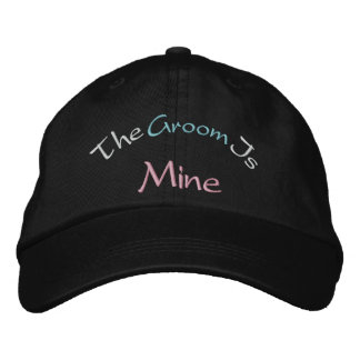 The Groom Is Mine Embroidered Baseball Cap