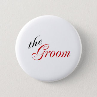 The Groom Pinback Button