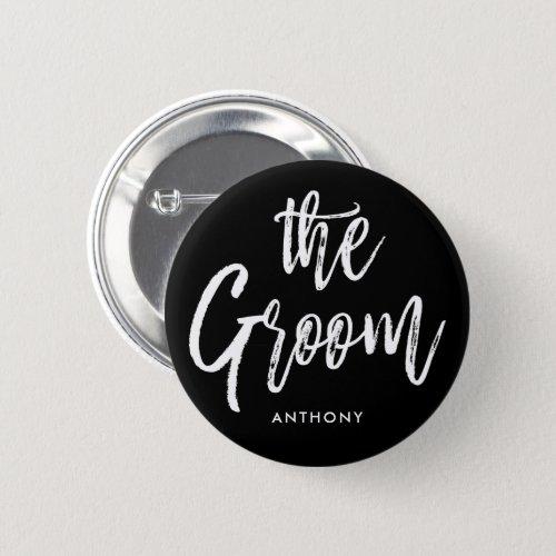 The Groom  Script Style Custom Wedding Button