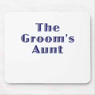 The Grooms Aunt Mouse Pad