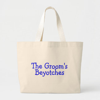 The Groom's Beyotches (Blue) Large Tote Bag