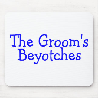 The Groom's Beyotches (Blue) Mouse Pad