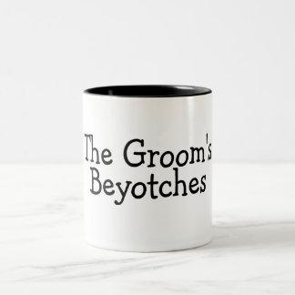 The Grooms Beyotches Two-Tone Coffee Mug