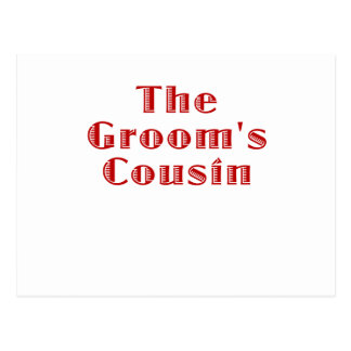 The Grooms Cousin Postcard