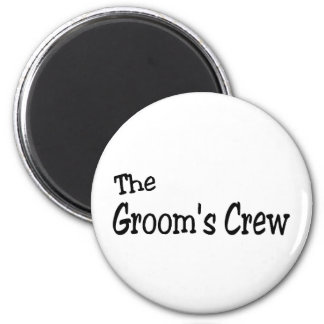 The Grooms Crew (Black) Magnets