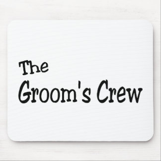 The Grooms Crew (Black) Mouse Pad