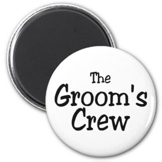 The Grooms Crew Magnet