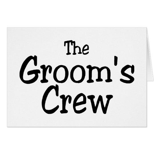 The Grooms Crew Wedding Card