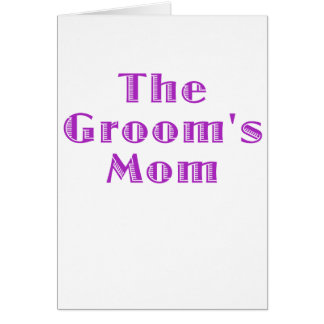 The Grooms Mom Greeting Cards