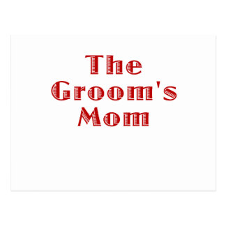 The Grooms Mom Post Card