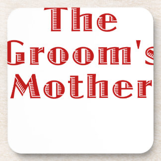 The Grooms Mother Beverage Coaster