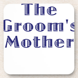 The Grooms Mother Coasters