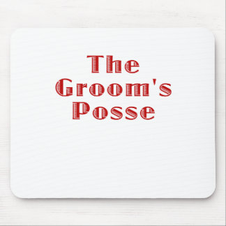 The Grooms Posse Mouse Pad