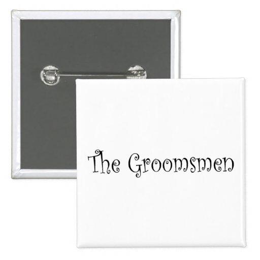 The Groomsmen Button