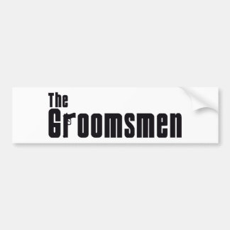 The Groomsmen (Mafia) Bumper Sticker