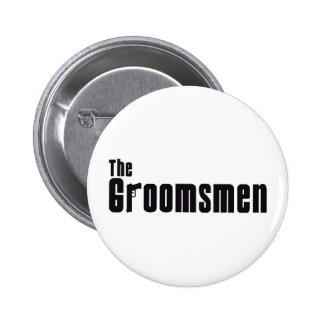 The Groomsmen (Mafia) Pinback Button