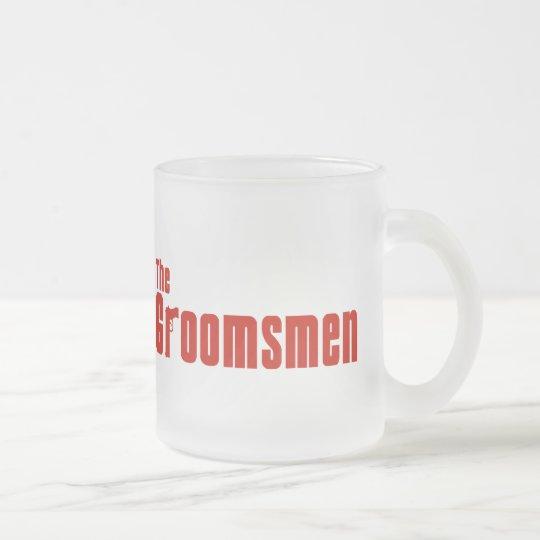 The Groomsmen (Mafia Red) Frosted Glass Coffee Mug