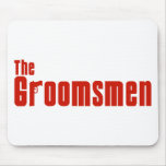 The Groomsmen (Mafia Red) Mouse Pads