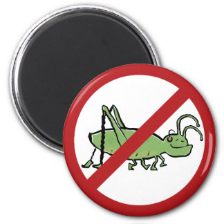 the grooving grasshopper is not welcome 2 inch round magnet