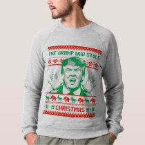 The grump who stole Christmas - Anti-Trump Sweatshirt
