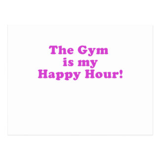 The Gym is my Happy Hour Postcard
