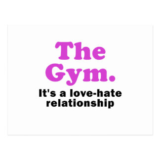 The Gym its a Love Hate Relationship Postcard