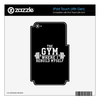 The Gym - Rebuild Myself - Workout Inspirational Decal For iPod Touch 4G