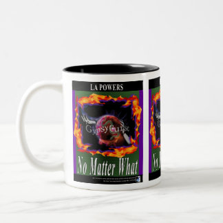 The Gypsy curse No Matter what 2-tone mug
