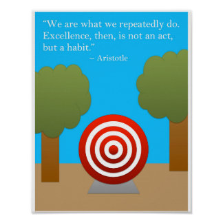 The Habit of Excellence Poster