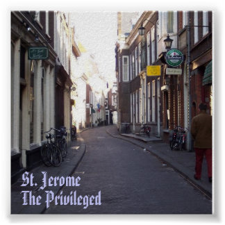 The Hague, St. Jerome, The Privileged Poster