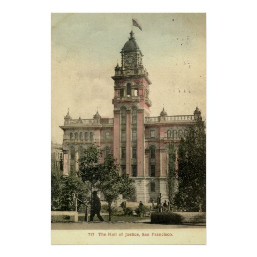 The Hall of Justice, San Francisco CA 1908 vintage Posters